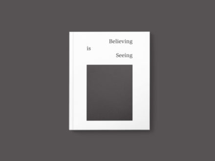 Find out more: Believing is Seeing